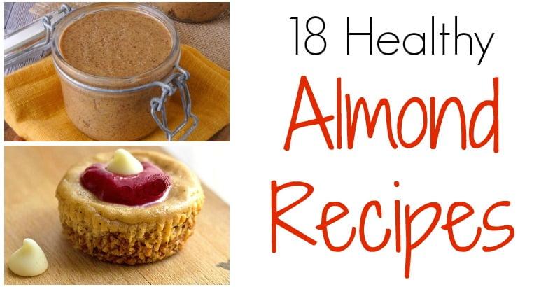 18 Amazing Healthy Almond Recipes