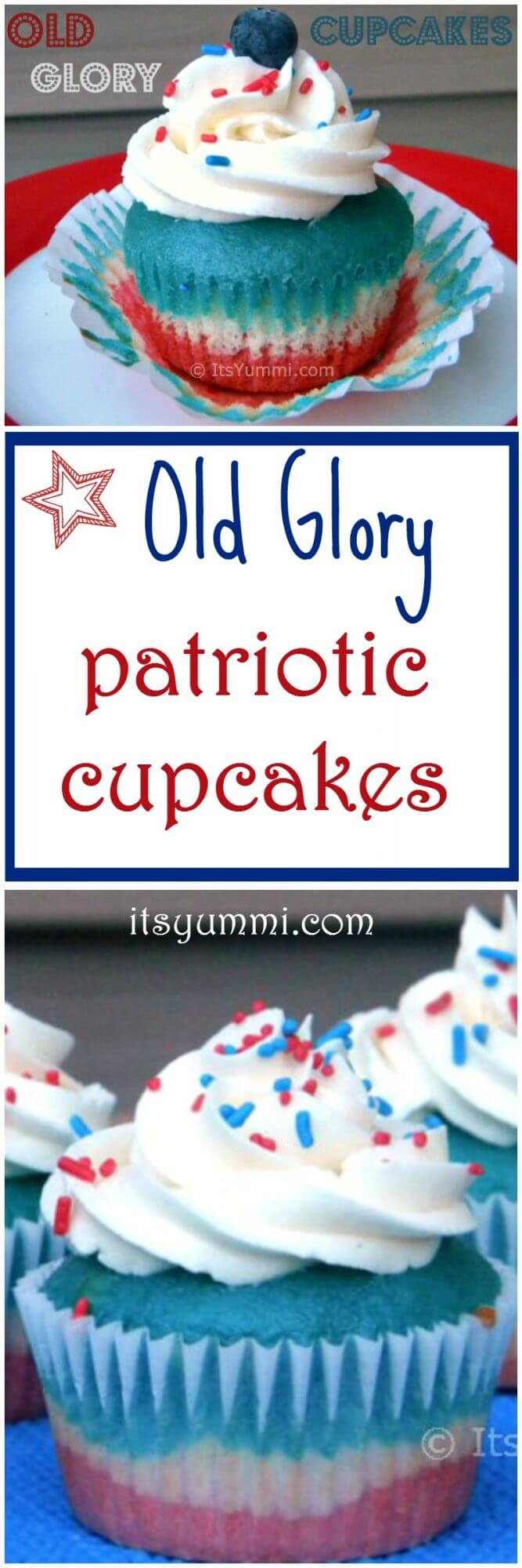 Old Glory Patriotic Cupcakes are the perfect snack or dessert for Memorial Day or the 4th of July. Learn how to make them from @itsyummi (itsyummi.com)