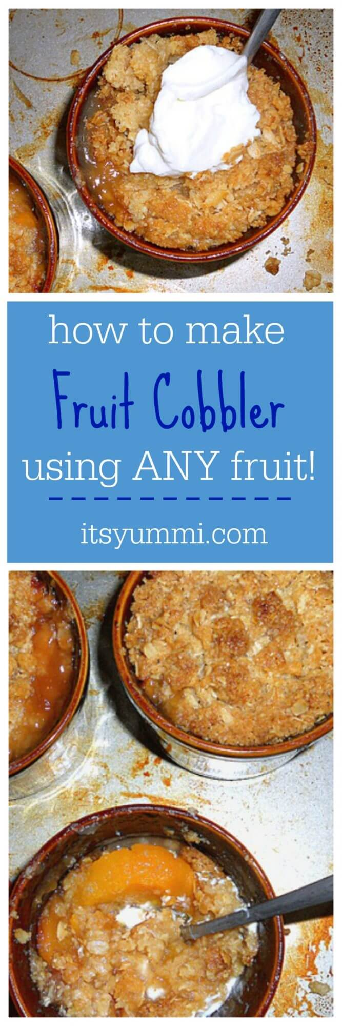 Learn how to make a fruit crisp recipe with almost ANY fruit you want! The recipe works for making fruit cobbler, too! Get it at itsyummi.com