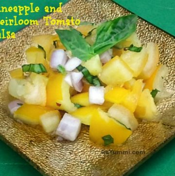 fruit salsa made with heirloom tomatoes and pineapple