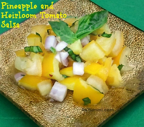 Spicy Heirloom Tomato and Pineapple Salsa