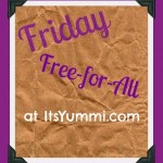 Check out the Friday fun at ItsYummi.com.  Food information and tips, featured freebies of the day, and a few funnies to keep you smiling throughout the weekend!
