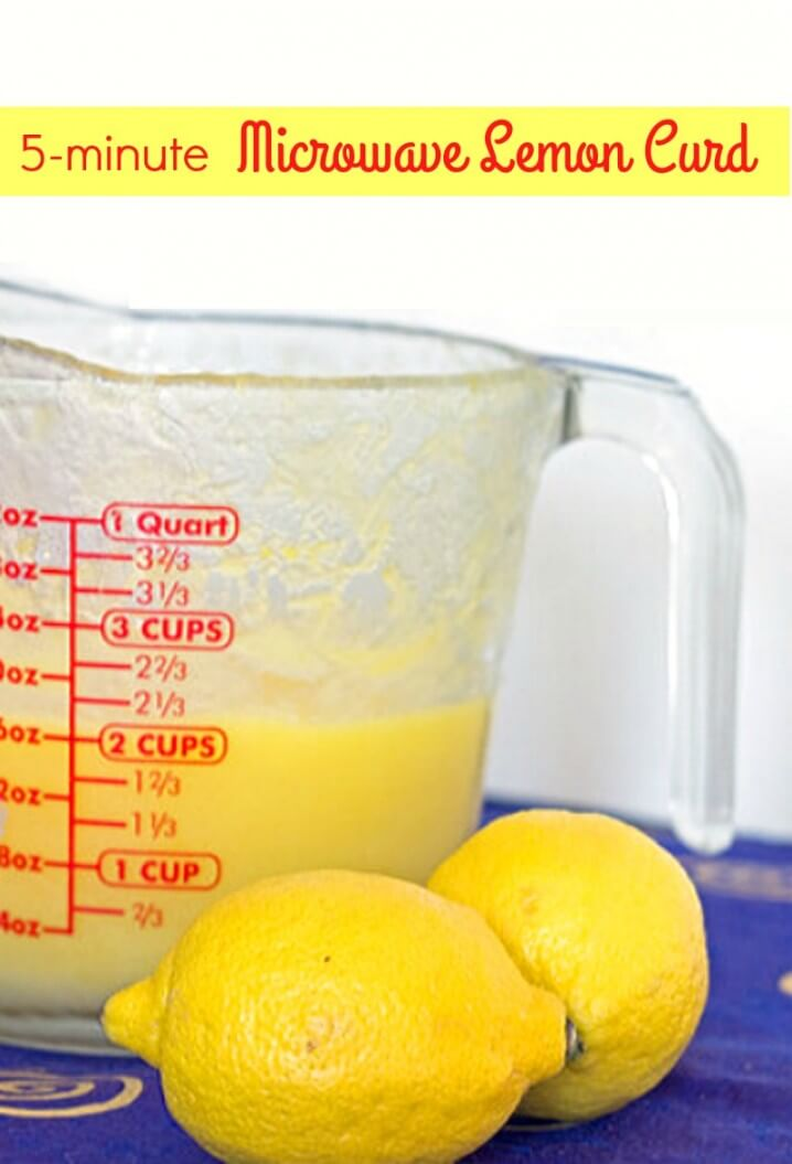 Microwave Lemon Curd - Make this delicious dessert in 5 minutes in your microwave!