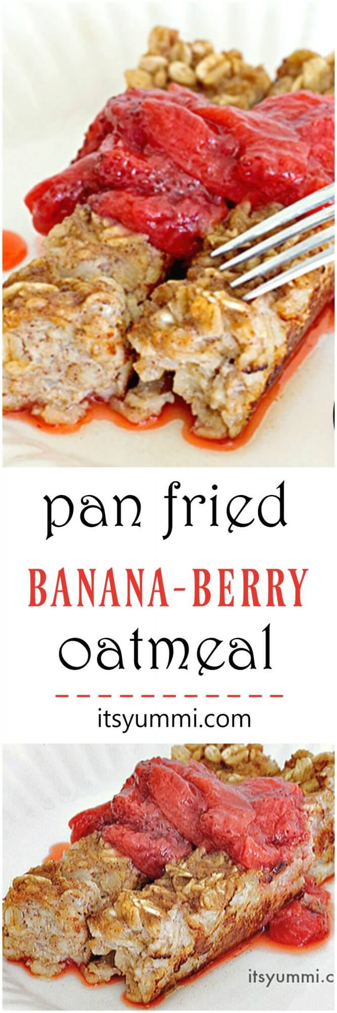 Pan Fried Banana-Berry Oatmeal - A kid friendly breakfast idea that's easy to make! Recipe on itsyummi.com