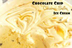 Homemade Caramel Swirl Chocolate Chip Ice Cream