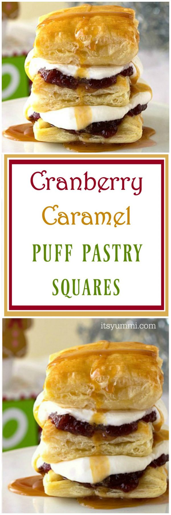 Cranberry Caramel Puff Pastry Dessert Squares - This is my new easy Thanksgiving dessert recipe. It uses frozen puff pastry sheets, organic cranberry sauce, whipped cream, and caramel sauce, so it's super easy to make! Recipe on itsyummi.com