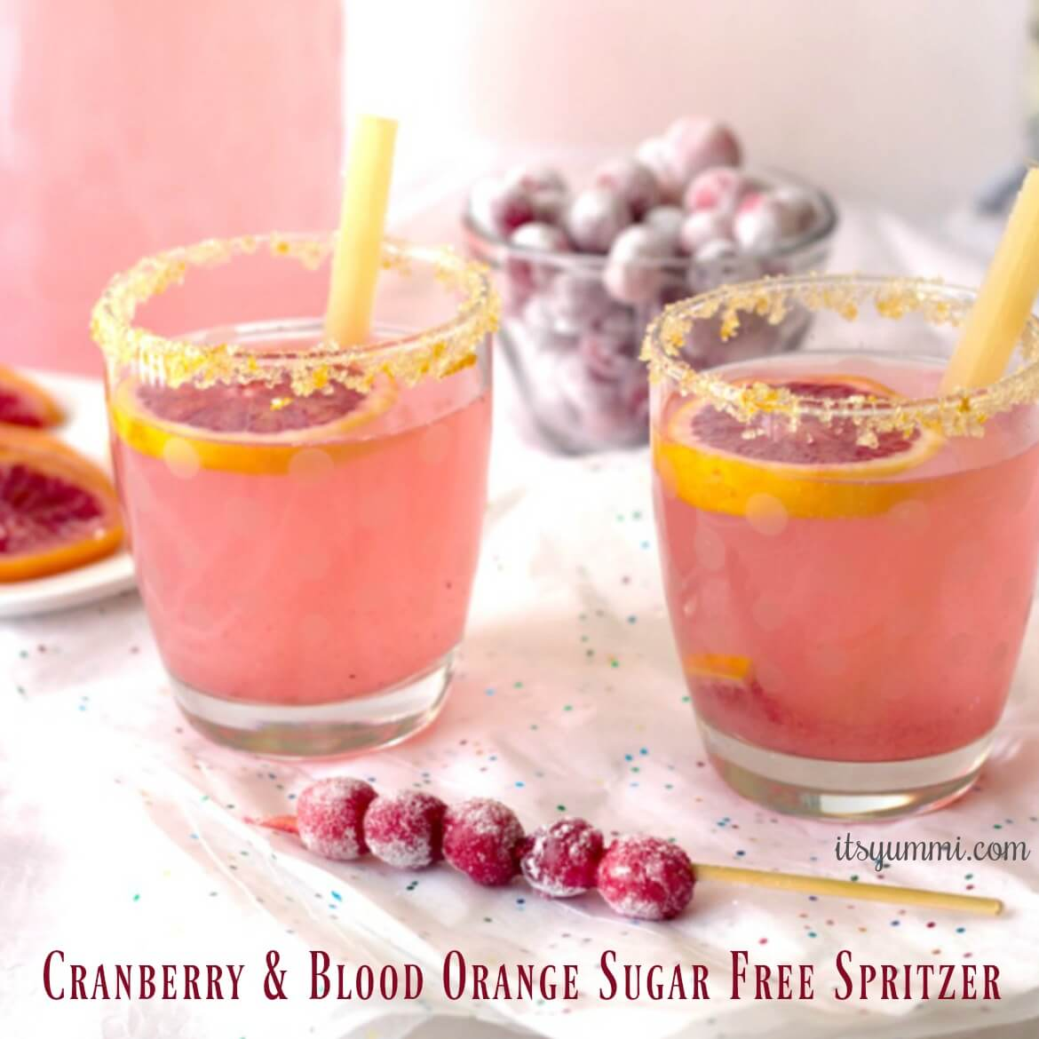 Cranberry-Blood Orange Sugar-Free Spritzer Recipe | It's Yummi