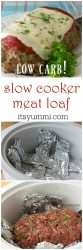 Low Carb Slow Cooker Meatloaf Recipe | easy slow cooker recipe | meatloaf recipes | low carb dinner | crockpot recipes | kid friendly