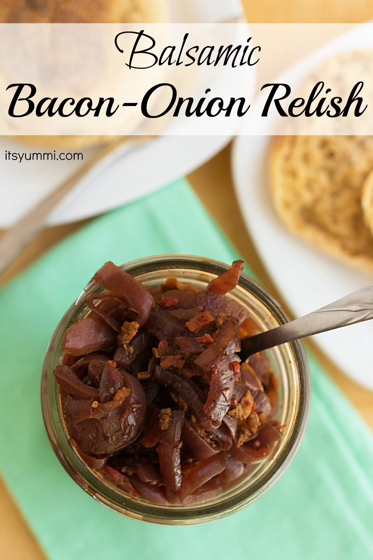 Balsamic Bacon Onion Relish for #baconmonth from ItsYummi.com