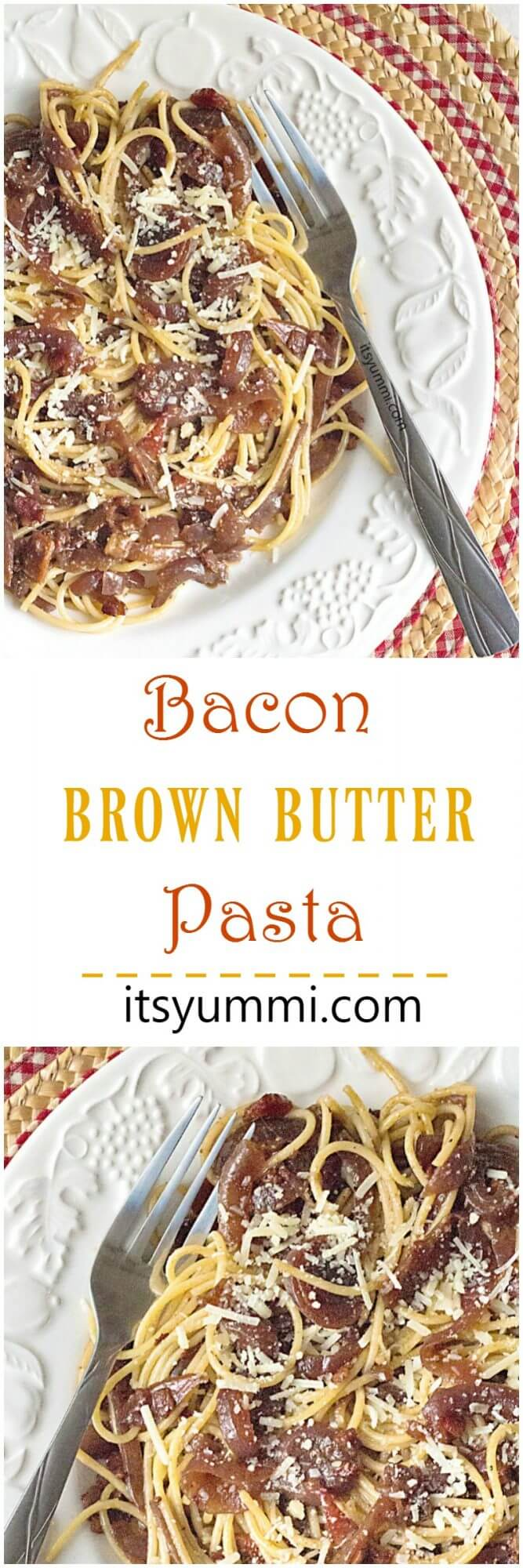 Brown Butter Bacon Pasta - Just 4 ingredients and 20 minutes to make this delicious dinner recipe! @itsyummi