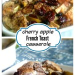 Cherry Apple French Toast Casserole - This recipe is baked instead of fried, so this breakfast is a little bit healthier than regular French toast!