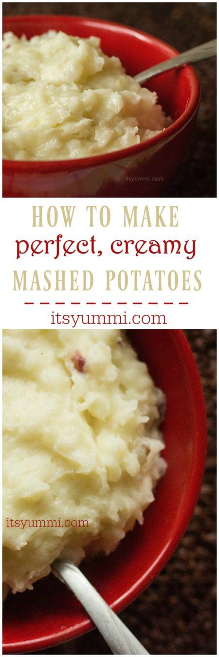 Get tips and a recipe to learn how to make the perfect mashed potatoes. Creamy and no lumps! Thanksgiving dinner will be changed forever! Tips and recipe on itsyummi.com