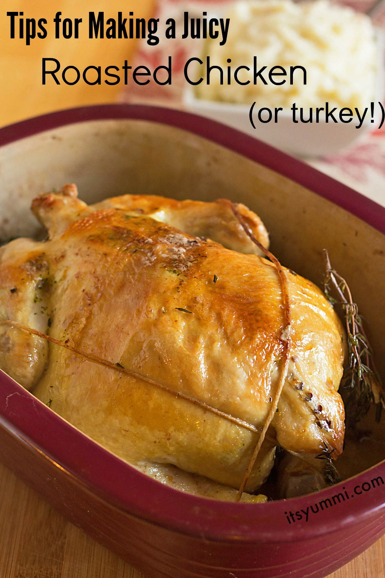 Chef Becca's tips for roasting a whole chicken and making delicious gravy- from ItsYummi.com