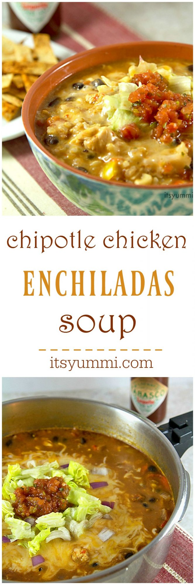 titled photo collage (and shown): Chicken Enchilada Soup