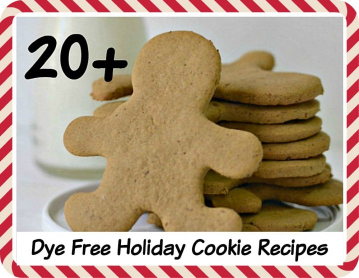 Here are over 20 dye free holiday cookie recipes. Now kids and adults with allergies to food dyes can enjoy Christmas cookies, too!