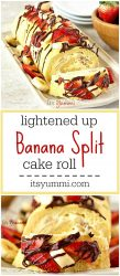 With just 168 calories per slice of banana split cake roll, this is a guilt free dessert recipe you will crave! It's a Weight Watchers Freestyle friendly recipe too, with only 1 Weight Watchers Freestyle point per slice!
