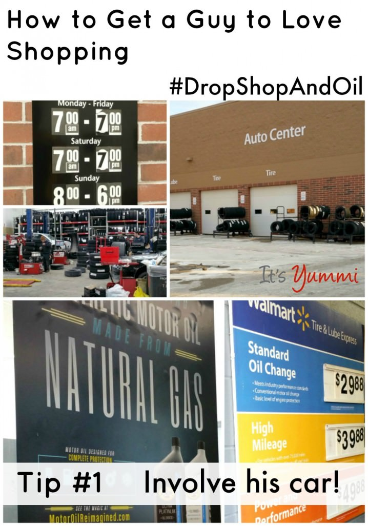 Learn how the @Walmart Car Care Center and 5 simple tips can help get a guy to love shopping! #ad #DropShopAndOil
