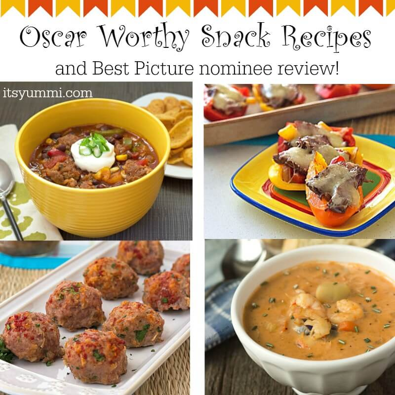 Easy Oscar Worthy Snacks for the Oscars AND Best Picture Nominee Review | ItsYummi.com