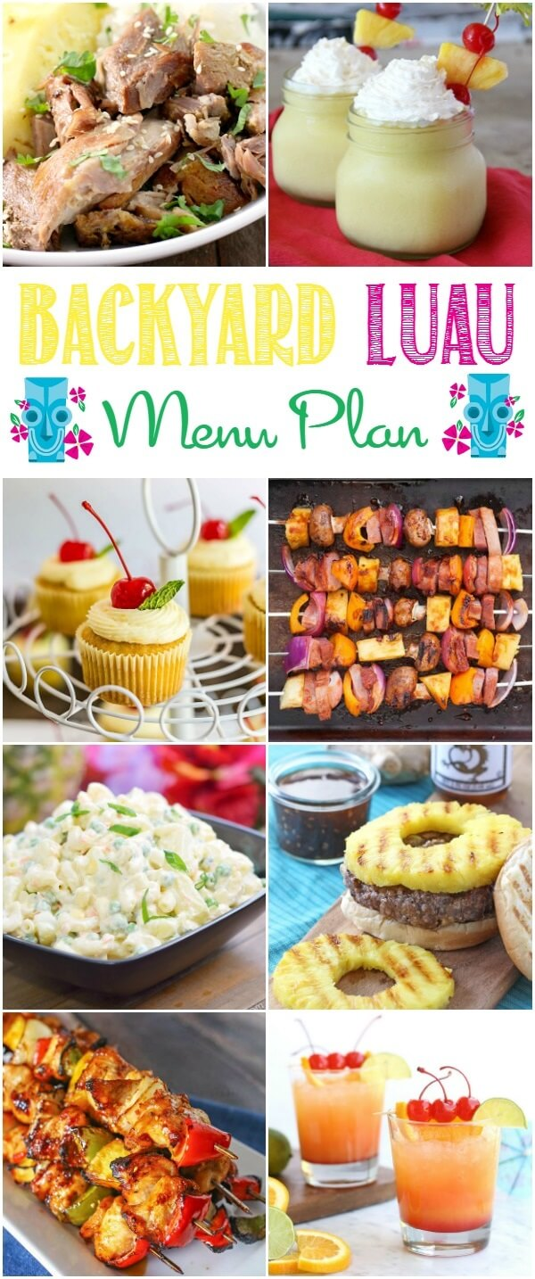 Easy menu plan including recipes to help you hold a backyard luau party. Easy party recipes and fun Hawaiian party decoration ideas, too!