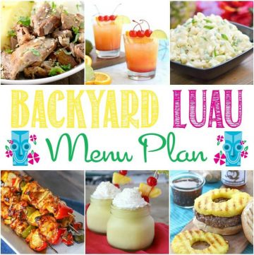 Easy menu plan including recipes to help you hold a backyard luau party.