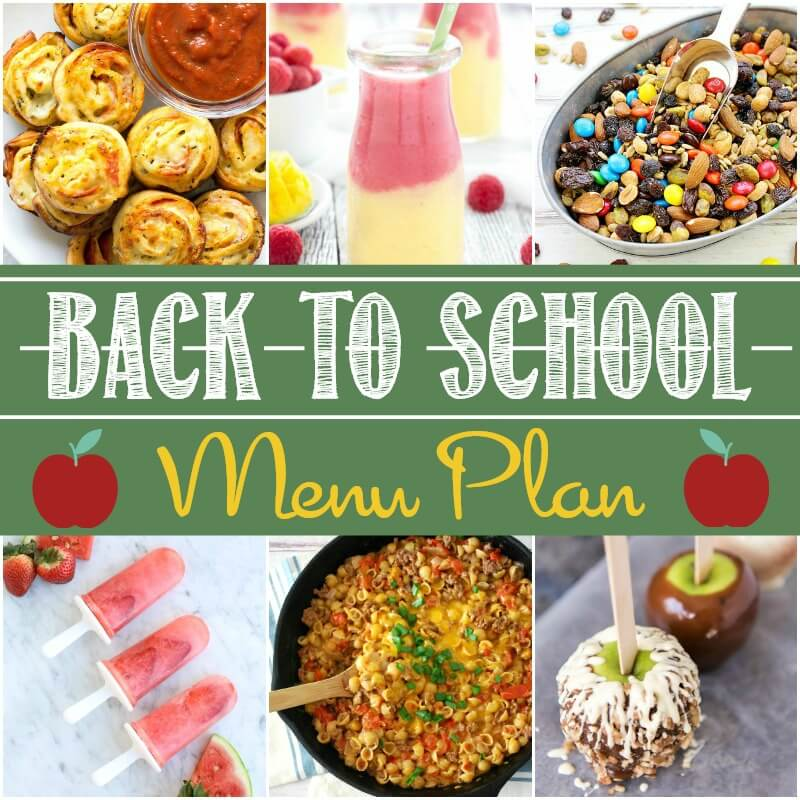 Easy Back to School Menu Plan #backtoschool #easyrecipes