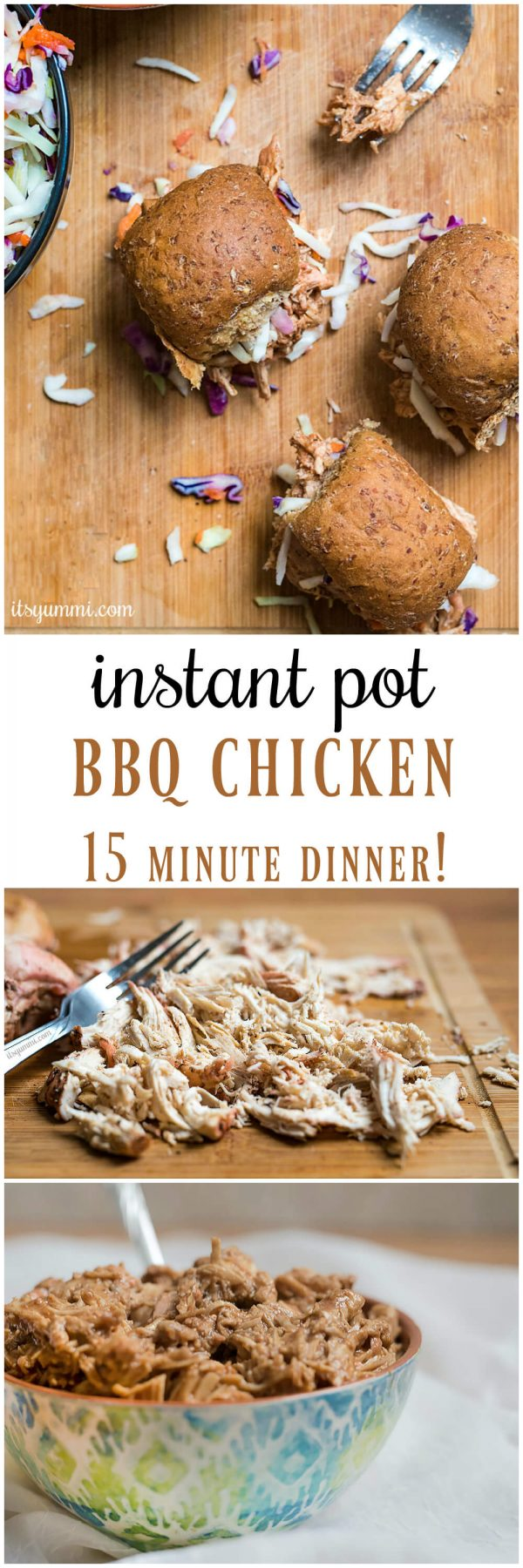 Instant Pot BBQ chicken - an easy pressure cooker chicken recipe, made in 15 minutes! Add it to your favorite soup or casserole recipe. Or, make Instant Pot pulled chicken sliders. #instantpot #recipe #bbq #pressurecooker