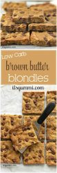 Brown butter blondies | soft cookie bars withbrown butter | healthier blondie recipe | low carb blondies made with almond flour | plant-based, low glycemicsweetener | dark chocolate chips | #recipe #lowcarb #dessert #blondies